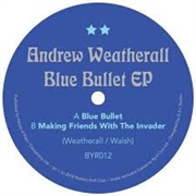 WEATHERALL, ANDREW - BLUE BULLET EP