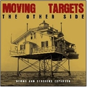 MOVING TARGETS - THE OTHER SIDE