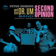 ERSKINE, PETER -& THE DR. UM BAND- - SECOND OPINION