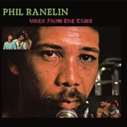 RANELIN, PHIL - VIBES FROM THE TRIBE