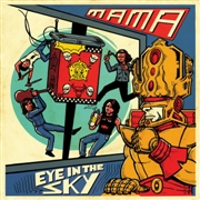 MAMA - EYE IN THE SKY