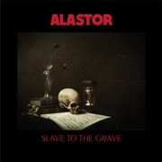 ALASTOR - (BLACK) SLAVE TO THE GRAVE (2LP)