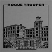 ROGUE TROOPER - CLASS DECLINE