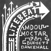MOCTAR, MDOU -MEETS ELITE BEAT- - IN A BUDGET DANCEHALL
