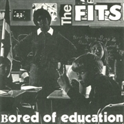FITS - BORED OF EDUCATION