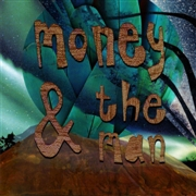 MONEY & THE MAN - MONEY & THE MAN