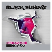 BLACK SUNDAY (NORWAY) - BACKYARD FREAKS
