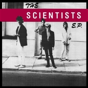 SCIENTISTS - THE SCIENTISTS E.P.