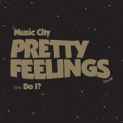MUSIC CITY - PRETTY FEELINGS
