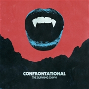 CONFRONTATIONAL - THE BURNING DAWN