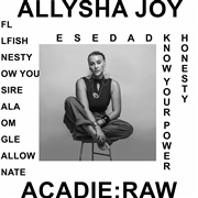 JOY, ALLYSHA - ACADIE: RAW
