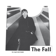 FALL - THE ROUGH TRADE SINGLES