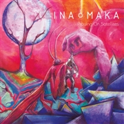 INA MAKA - PRAYING ON SATELLITES