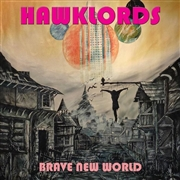 HAWKLORDS - BRAVE NEW WORLD