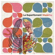 LE SUPERHOMARD - MAPLE KEY (FR)