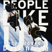 PEOPLE LIKE US - RECYCLOPEDIA BRITANNICA