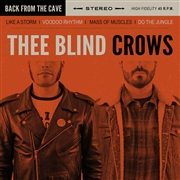 THEE BLIND CROWS - BACK FROM THE CAVE