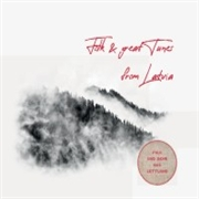 VARIOUS - FOLK & GREAT TUNES FROM LATVIA (2CD)