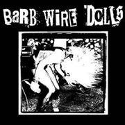 BARB WIRE DOLLS - DEVIL'S FOOL MOON