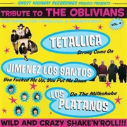 TETALLICA/JIMENEZ LO SANTOS/LOS PLATANOS - TRIBUTE TO THE OBLIVIANS, VOL. 4