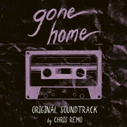 REMO, CHRIS - GONE HOME O.S.T.