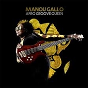 GALLO, MANOU - AFRO GROOVE QUEEN