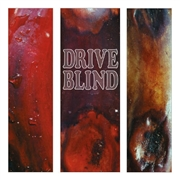 DRIVE BLIND - BE A VEGETABLE (2LP)