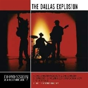 DALLAS EXPLOSION - DEPRESSION IS A FULLTIME JOB
