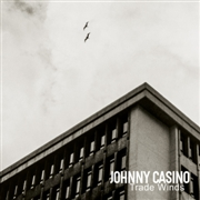CASINO, JOHNNY - TRADE WINDS