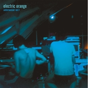 ELECTRIC ORANGE - UNTERWASSER, VOL. 1 (2LP)