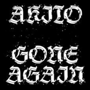 AKITO - GONE AGAIN
