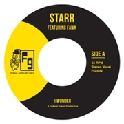 STARR FEATURING FAWN - I WONDER/DANGEROUS