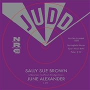 ALEXANDER, JUNE - SALLY SUE BROWN/THE GIRL THAT RADIATES THAT CHARM