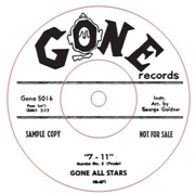 "GONE ALL STARS - ""7-11""/THE GEE GEE WALK"