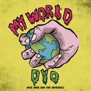 YORK, DICK -& THE ORIGINALS- - MY WORLD