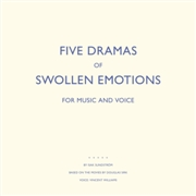 SUNDSTROM, ISAK - FIVE DRAMAS OF SWOLLEN EMOTIONS