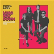 MISSING PAGES - LONG WAY DOWN/HIGHLIGHTER PISS