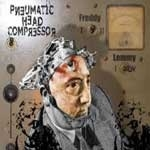 PNEUMATIC HEAD COMPRESSOR - FROM FREDDY TO LEMMY