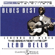 LEAD BELLY - BLUES BEST: GREATEST HITS