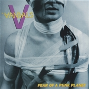 VANDALS - FEAR OF A PUNK PLANET