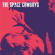 SPACE COWBOYS - DEADLY EYE/CHEMICAL HEART