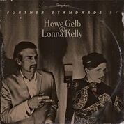 GELB, HOWE -& LONNA KELLY- - FURTHER STANDARDS