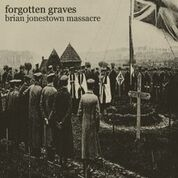 "BRIAN JONESTOWN MASSACRE - FORGOTTEN GRAVES (10"")"