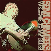CHAMBERS, SEAN - WELCOME TO MY BLUES