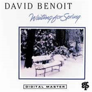 BENOIT, DAVID - WAITING FOR SPRING