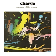 CHARGE (FT. ROSETTA HIGHTOWER) - CHARGE