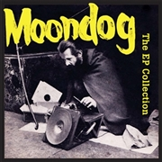 MOONDOG - EP COLLECTION