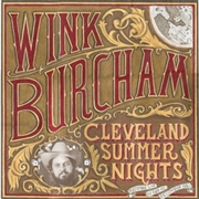 BURCHAM, WINK - CLEVELAND SUMMER NIGHTS