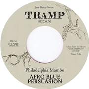 AFRO BLUE PERSUASION - PHILADELPHIA MAMBO/GIRL FROM IPANEMA