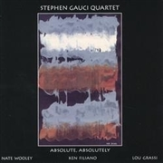 GAUCI, STEPHEN - ABSOLUTE, ABSOLUTELY